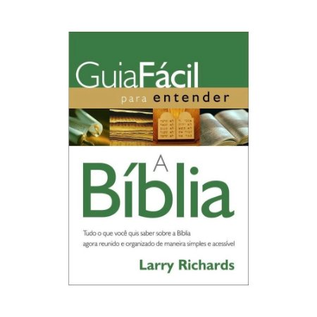 GUIA FÁCIL PARA ENTENDER A BÍBLIA