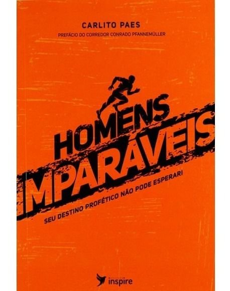 HOMENS IMPARÁVEIS