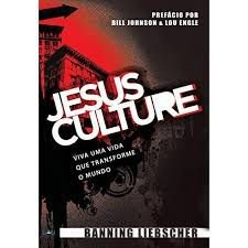JESUS CULTURE - VIDA QUE TRANSFORMA O MUNDO
