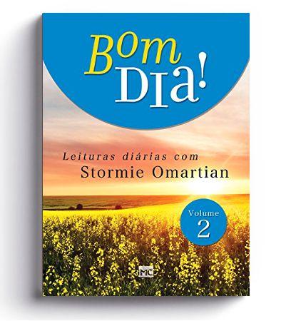 BOM DIA - Leituras Diárias   Stormie Omartian   Vol. 2