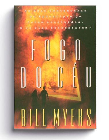 Fogo do Céu | Bill Myers