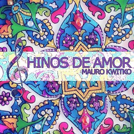 CD completo Hinos de Amor - Download ou Físico