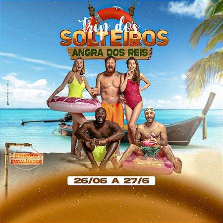 TRIP DOS SOLTEIROS - ANGRA DOS REIS
