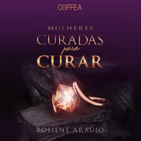 MULHERES CURADAS PARA CURAR