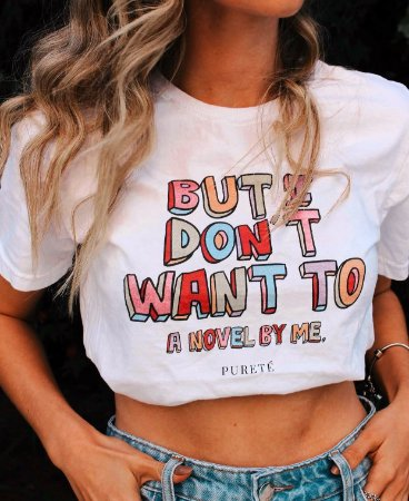 T-shirt But I don´t want to