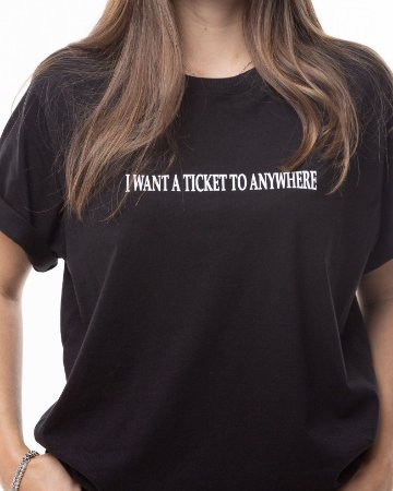 T-shirt Ticket to Anywhere