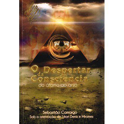 Livro O Despertar da Consciência do Átomo ao Anjo