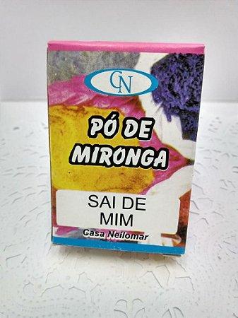 PÓ DE MIRONGA SAI DE MIM