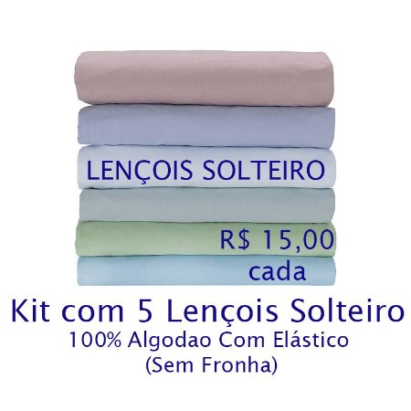 Kit com 5 Lençois de Solteiro 100% Algodão Fio 30/1 - apenas R$15,00 cada