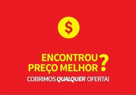 COBRIMOS QUALQUER OFERTA ANUNCIADA ou a DIFERENÇA EM DOBRO consulte condições