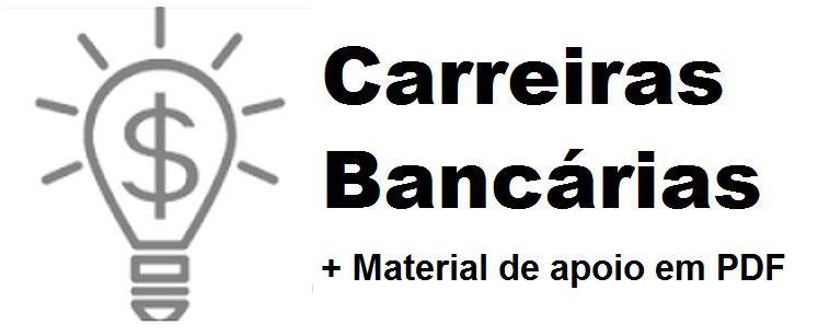 Videoaulas CARREIRAS BANCÁRIAS 2017 - São 78 disciplinas essenciais e específicas baseadas nos últimos concursos dos principais bancos do país