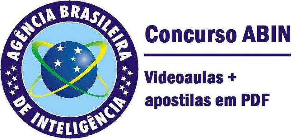 Videoaulas ABIN 2015 (cargo Oficial de Inteligência) - Nível superior - R$ 14.289,34 - Cód: ABIN-20319