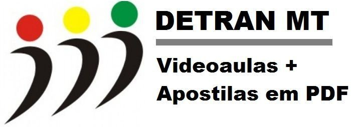 Videoaulas DETRAN-MT 2015 - Escolha seu cargo (489 vagas + Cadastro de reserva) - Até R$ 6.053,01