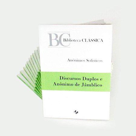 Anônimos Sofísiticos – Discursos Duplos e Anônimo de Jâmblico (edição bilíngue)