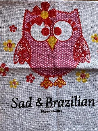Sad & Brazilian - ÚLTIMAS UNIDADES - Coruja