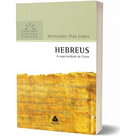 Hebreus Comentários Expositivos Hernandes Dias Lopes