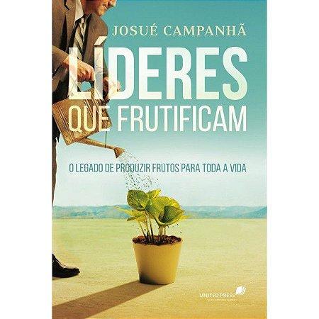 Lideres que Frutificam Josué Campanhã