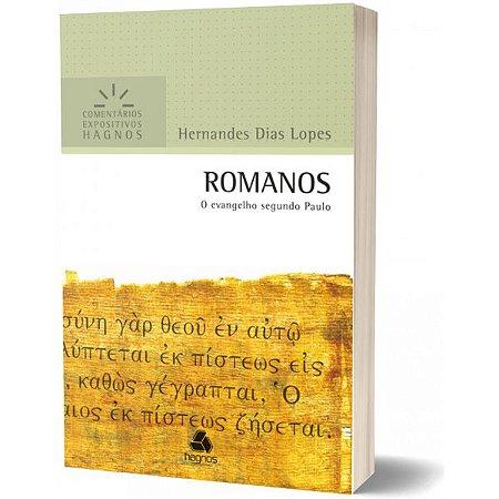 Romanos Comentários Expositivos Hernandes Dias Lopes