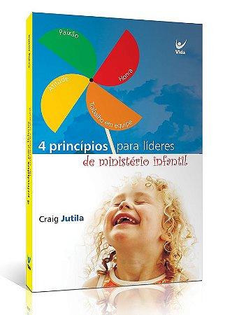 4 Princípios para Líderes de Ministério Infantil | Liderança