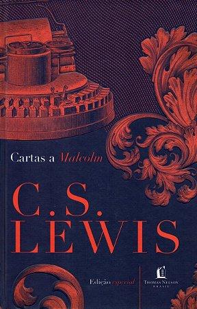 Cartas A Malcom C. S. Lewis