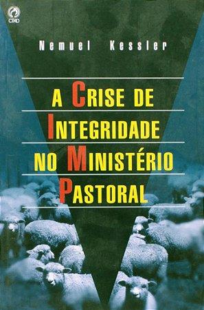 A Crise de Integridade no Ministério Pastoral