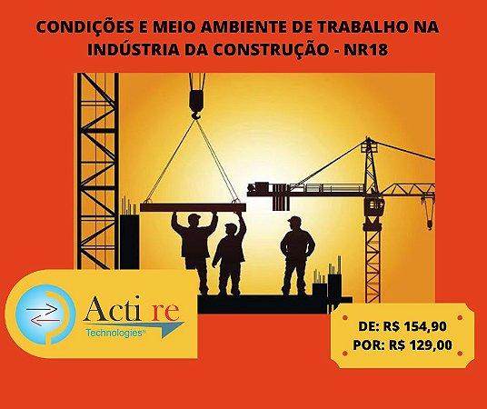 Curso de Condições e Meio Ambiente de Trabalho na Indústria da Construção - NR18