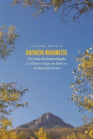 Kaivalya Navaneeta: O Creme da Emancipação