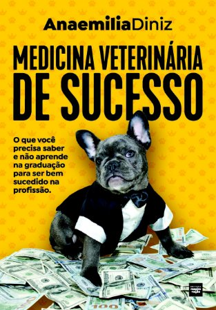 Medicina Veterinária de Sucesso – LOTE 2