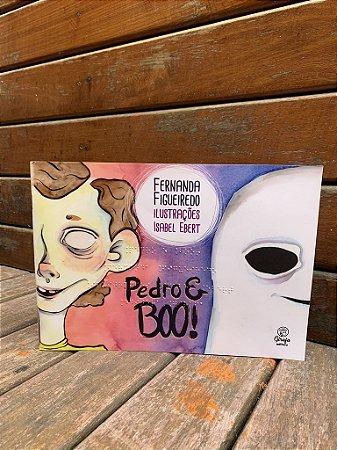 Pedro e Boo! - Fernanda Figueiredo