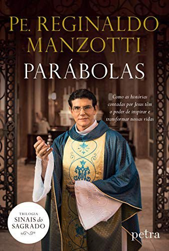 Parábolas Padre Reginaldo Manzotti