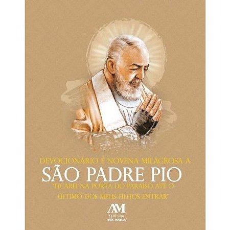 Devocionário e Novena Milagrosa a São Padre Pio