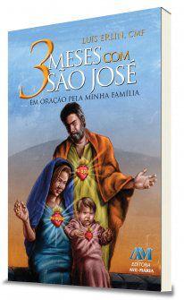 3 Meses com São José - em Oração pela Minha Família