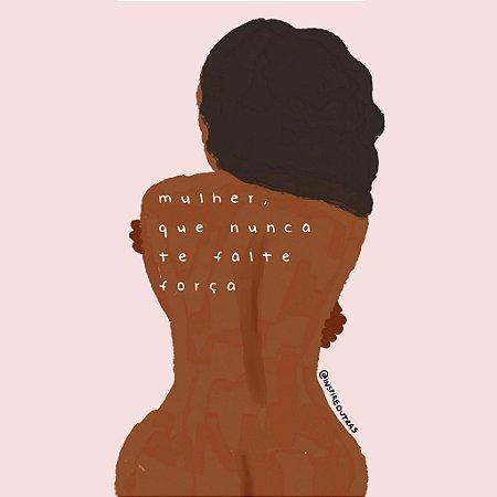 Print Nunca te falte força