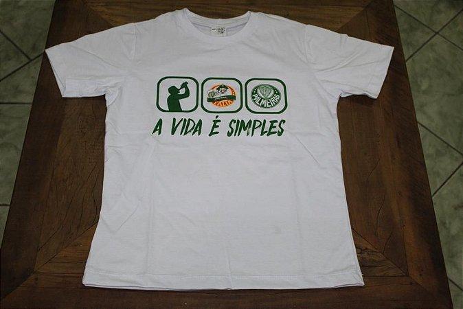 """Camiseta Masculina Branca com a frase """"A Vida é Simples"""""""