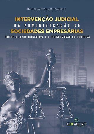 Intervenção Judicial Na Administração De Sociedades Empresárias: