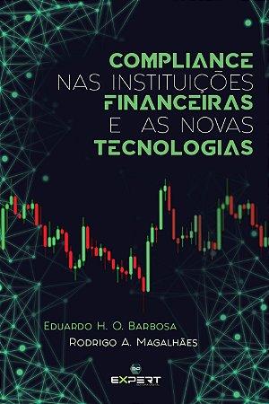 Compliance Nas Instituições Financeiras E As Novas Tecnologias