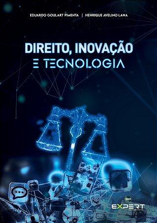DIREITO, INOVAÇÃO E TECNOLOGIA: Mercado, Ecossistema Empreendedor E As Start'ups