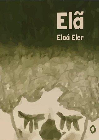 Elã, de Eloá Eler