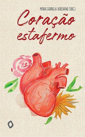 Coração estafermo, de Maria Gabriela Verediano (org.)