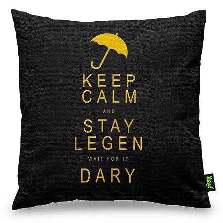 Almofada Legen wait for it Dary Legendary