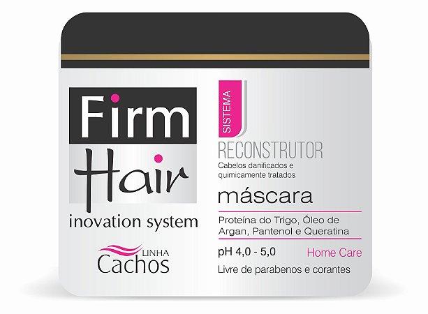 Máscara RECONSTRUTORA Firm Hair 500 g