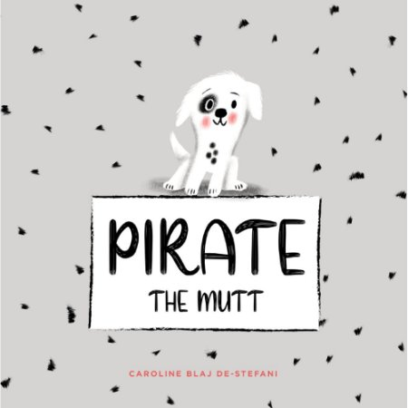 Pirate the mutt | Caroline Blaj De-Stefani - Versão em Inglês