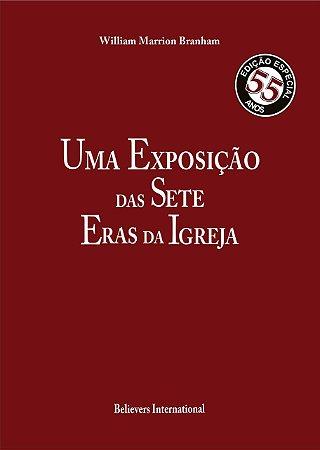 Livro - Uma Exposição das Sete Eras da Igreja por William Marrion Branham - Believers International