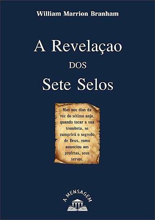 Livro - A Revelação dos Sete Selos por William Marrion Branham