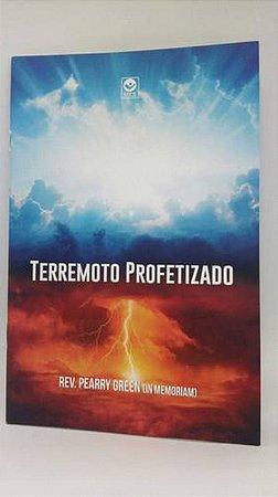 Livro - Terremoto Profetizado por Pearry Green