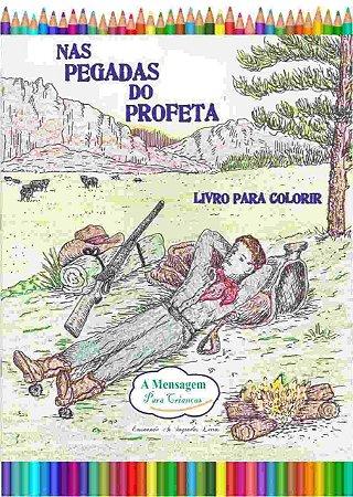 Livro - Nas pegadas do profeta - Livro de Colorir