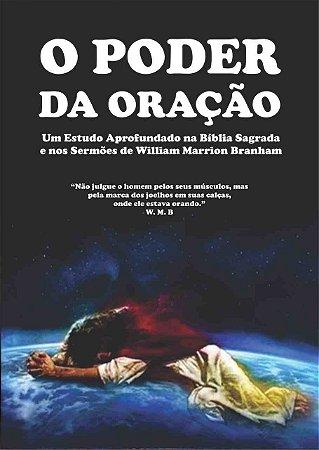 Livro - O Poder da Oração: Dos Sermões de William Branham