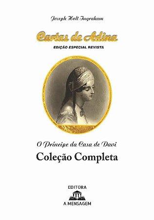 Livro - O Príncipe da Casa de Davi (Cartas de Adina) Coleção Completa - Capa Brochura
