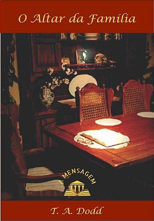Livro - O Altar da Família por Tim Dodd