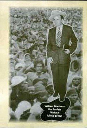 Livro - William Branham, Um Profeta Visita A Africa do Sul por Julius Stadsklev
